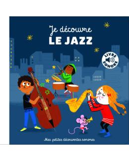 Livre sonore Je découvre le jazz