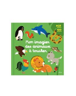 Livre Mon imagier des animaux à toucher