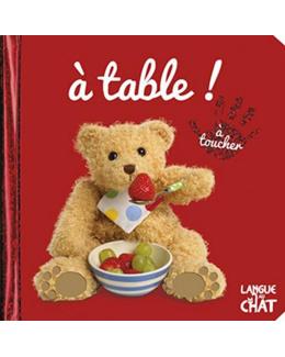 Bébé touche à tout - A table !