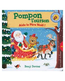 Pompon l'ourson : Aide le Père Noël !