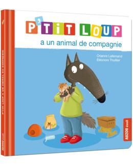 Livre P'tit Loup a un animal de compagnie