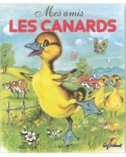 Livre Mes amis les animaux : Les canards