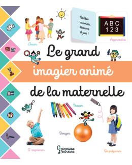 Livre Le grand imagier animé de la maternelle