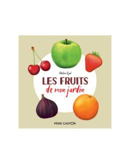 Livre Les fruits de mon jardin