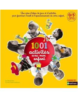 Livre 1001 activités avec mon enfant