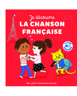 Livre sonore Je découvre la chanson française