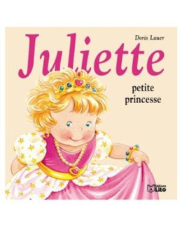 Livre Juliette petite princesse