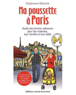 Ma poussette à Paris : Guide