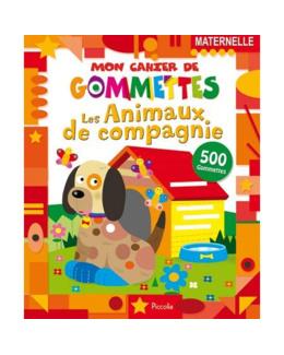 Mon cahier de gommettes : Les animaux de compagnie