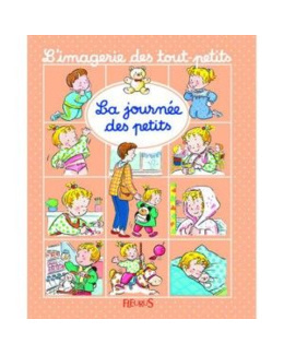 Livre La journée des petits - L'imagerie des tout-petits