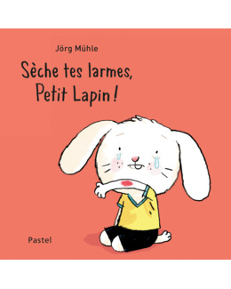 Livre Sèche tes larmes, Petit Lapin !