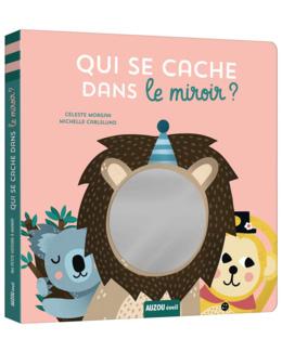 Livre Qui se cache dans le miroir ?