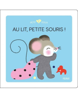 Livre Au lit, petite souris !