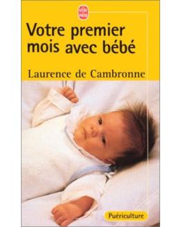 Votre premier mois avec bébé