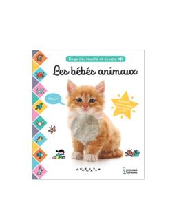Livre Regarde, touche et écoute - Les bébés animaux