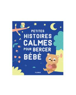 Livre Petites histoires calmes pour bercer bébé