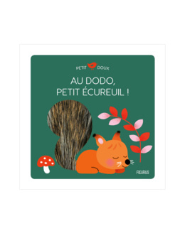 Livre Au dodo petit écureuil !