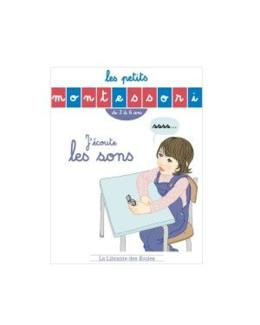 Livre Les Petits Montessori J'écoute les sons