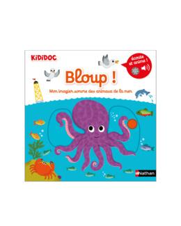 Livre Bloup ! Mon imagier sonore des animaux de la mer - Kididoc