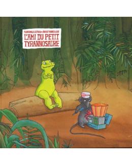 Livre L'Ami du petit tyranosaure