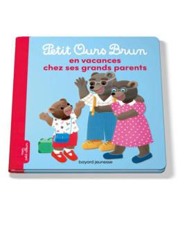 Livre Petit Ours Brun en vacances chez ses grands-parents