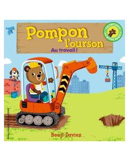 Pompon l'ourson : au travail !