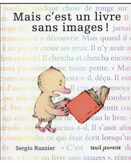 Mais c'est un livre sans images ! - Seuil Jeunesse