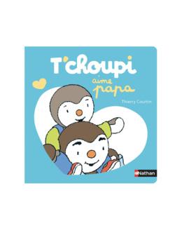 Livre T'Choupi aime papa