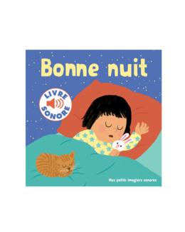 Livre sonore imagier Bonne nuit !