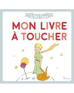 Livre Le Petit prince Mon livre à toucher