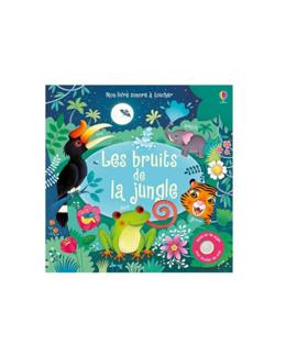 Mon livre sonore à toucher - Les bruits de la jungle