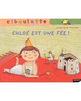 Livre Chloé est une fée