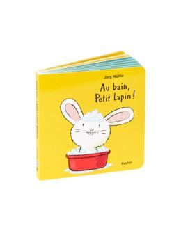 Livre Au bain petit lapin !