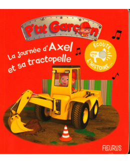 Livre La journée d'Axel avec son tractopelle