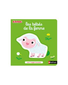 Livre Les bébés de la ferme - Kididoc
