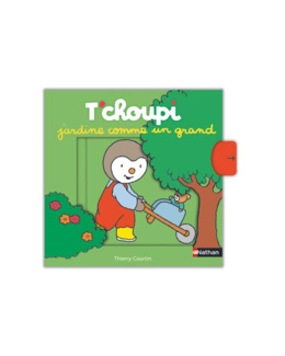 Livre T'Choupi jardine comme un grand