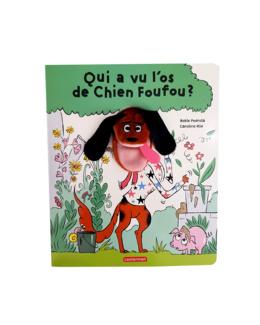 Livre Qui a vu l'os du chien Foufou ?