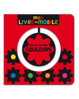 Mon livre mobile  - De toutes les couleurs