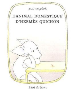 L'animal domestiques D'Hermès Quichon
