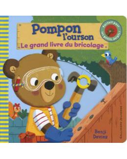 Pompon l'ourson : Le grand livre du bricolage