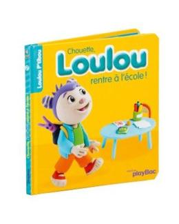 Livre Chouette, Loulou rentre à l'école