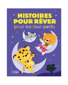 Livre Histoires pour rêver pour les tout-petits