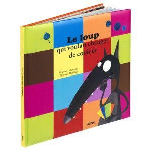 Livre Le loup qui voulait changer de couleur EDITIONS AUZOU