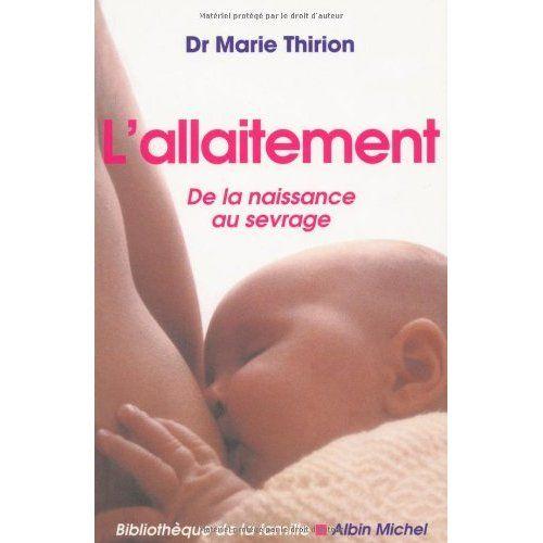 L'allaitement EDITIONS ALBIN MICHEL
