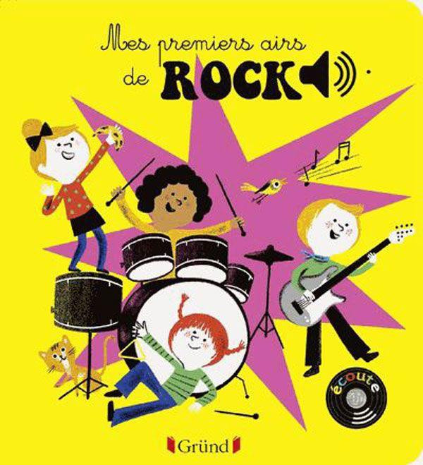 Livre sonore Mes premiers airs de rock GRUND