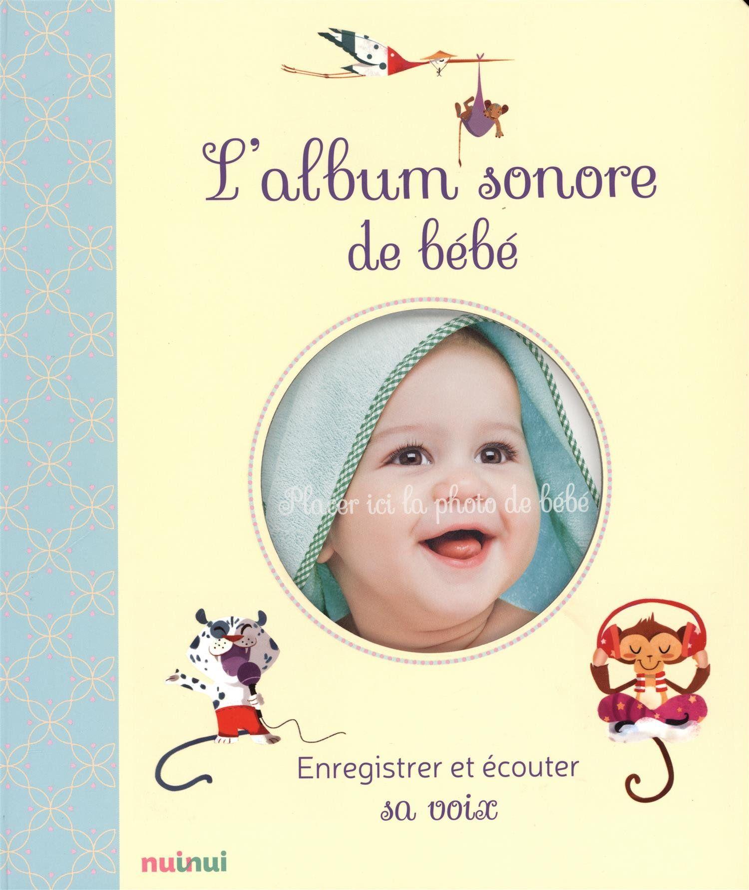 L'album sonore de bébé - enregistrer et écouter sa voix -