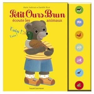Livre sonore Petit Ours Brun écoute les animaux BAYARD JEUNESSE