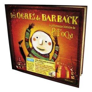 Livre-CD La pittoresque histoire de Pitt Ocha LES OGRES DE BARBACK